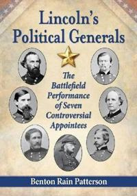 Lincoln's Political Generals
