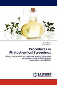 Procedures in Phytochemical Screenings