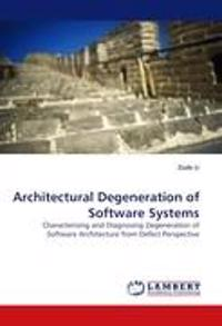 Architectural Degeneration of Software Systems