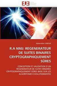 R.a Nmj: Regenerateur de Suites Binaires Cryptographiquement Sures