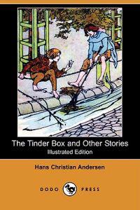 The Tinder Box and Other Stories