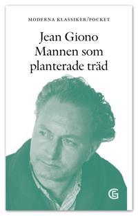 Mannen som planterade träd - Jean Giono | Laserbodysculptingpittsburgh.com