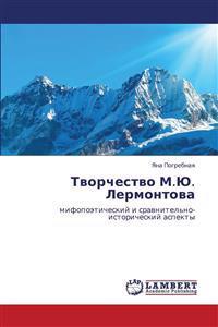 Tvorchestvo M.Yu. Lermontova