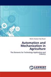 Automation and Mechanization in Agriculture