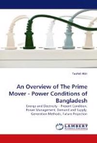 An Overview of the Prime Mover - Power Conditions of Bangladesh