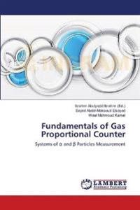 Fundamentals of Gas Proportional Counter