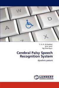 Cerebral Palsy Speech Recognition System