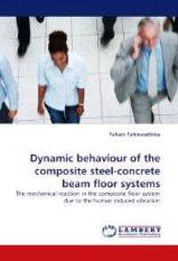 Dynamic Behaviour of the Composite Steel-Concrete Beam Floor Systems
