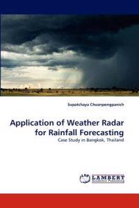 Application of Weather Radar for Rainfall Forecasting