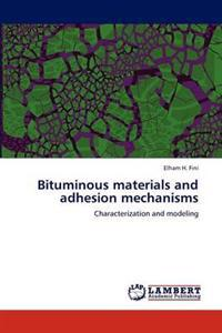 Bituminous Materials and Adhesion Mechanisms