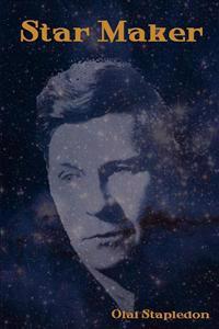 Star Maker - Olaf Stapledon - böcker (9781618950314)     Bokhandel