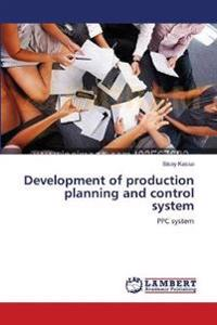 Development of Production Planning and Control System