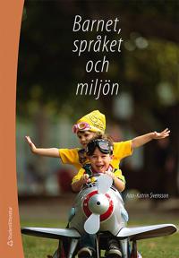 Barnet, språket och miljön : från ord till mening