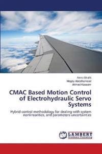 Cmac Based Motion Control of Electrohydraulic Servo Systems