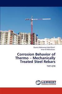 Corrosion Behavior of Thermo - Mechanically Treated Steel Rebars