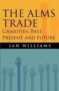 The Alms Trade
