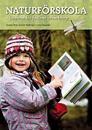 Naturförskola : lärande för hållbar utveckling