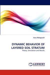 Dynamic Behavior of Layered Soil Stratum
