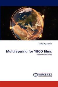 Multilayering for Ybco Films