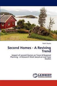 Second Homes - A Reviving Trend