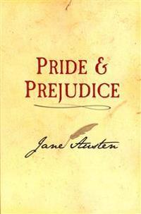 Pride and Prejudice: Original and Unabridged