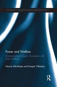 Power and Welfare