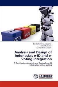 Analysis and Design of Indonesia's E-Id and E-Voting Integration