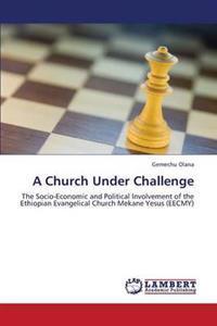 A Church Under Challenge