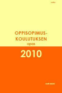 Oppisopimuskoulutuksen opas 2010