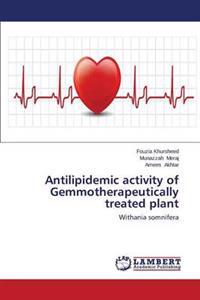 Antilipidemic Activity of Gemmotherapeutically Treated Plant