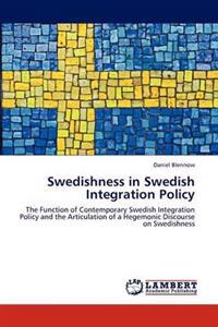 Swedishness in Swedish Integration Policy