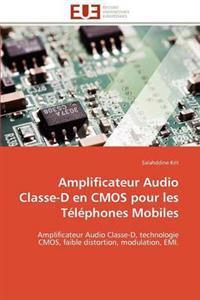 Amplificateur Audio Classe-D En CMOS Pour Les T�l�phones Mobiles
