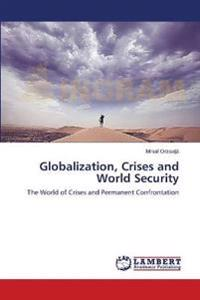 Globalization, Crises and World Security