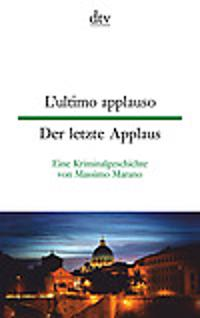 L'ultimo applauso - Der letzte Applaus