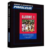 Pimsleur Ojibwe Level 1 CD: Learn to Speak and Understand Ojibwe with Pimsleur Language Programs