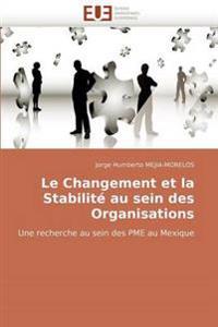 Le Changement Et La Stabilit� Au Sein Des Organisations