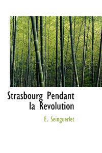 Strasbourg Pendant La R Volution