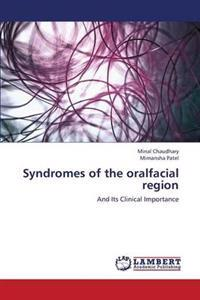 Syndromes of the Oralfacial Region