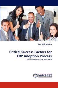Critical Success Factors for Erp Adoption Process
