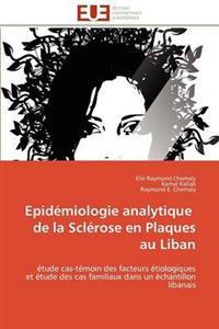 Epid�miologie Analytique de la Scl�rose En Plaques Au Liban