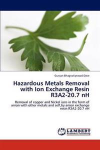 Hazardous Metals Removal with Ion Exchange Resin R3a2-20.7 NH