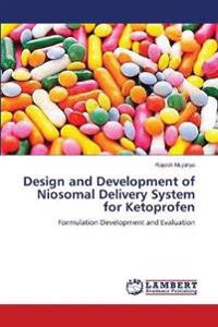 Design and Development of Niosomal Delivery System for Ketoprofen