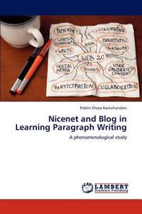Nicenet and Blog in Learning Paragraph Writing