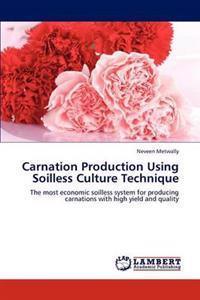 Carnation Production Using Soilless Culture Technique