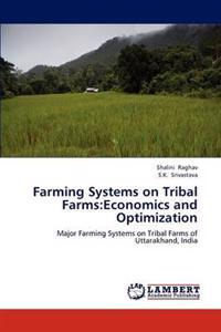 Farming Systems on Tribal Farms