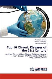 Top 10 Chronic Diseases of the 21st Century