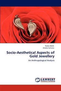 Socio-Aesthetical Aspects of Gold Jewellery