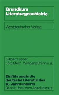 Einf hrung in Die Deutsche Literatur Des 18. Jahrhunderts
