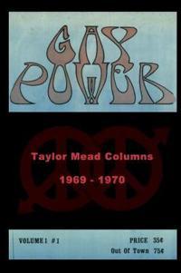 GAY POWER Taylor Mead Columns 1969 - 1970