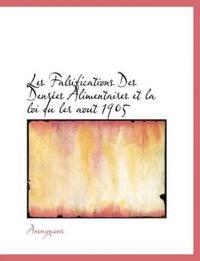 Les Falsifications Des Denr Es Alimentaires Et La Loi Du Ler Aout 1905